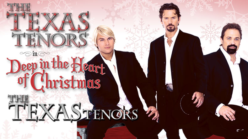 The Grand Presents The Texas Tenors in DEEP IN THE HEART OF CHRISTMAS