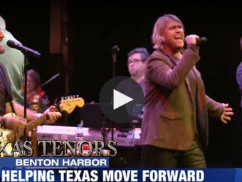 VIDEO: The Texas Tenors playing in Michiana help Harvey victims with new song