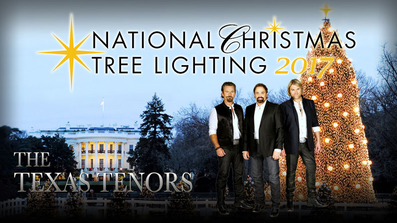 The Texas Tenors to Perform at the 2017 National Christmas Tree Lighting