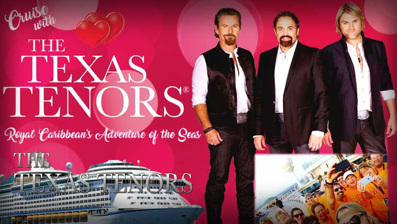 Cruise with The Texas Tenors