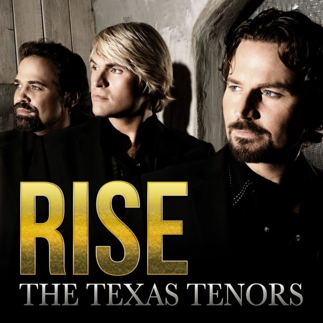 Rise CD Cover. Courtesy of the Texas Tenors.